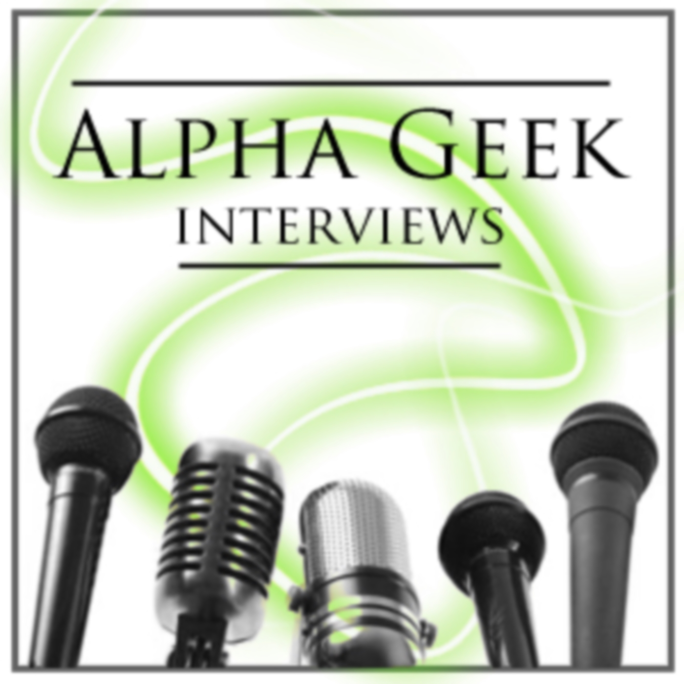 Alpha Geek Interviews