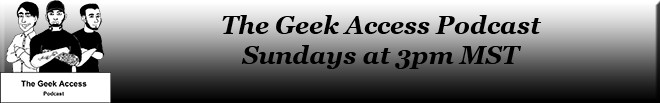 Geek Access Podcast